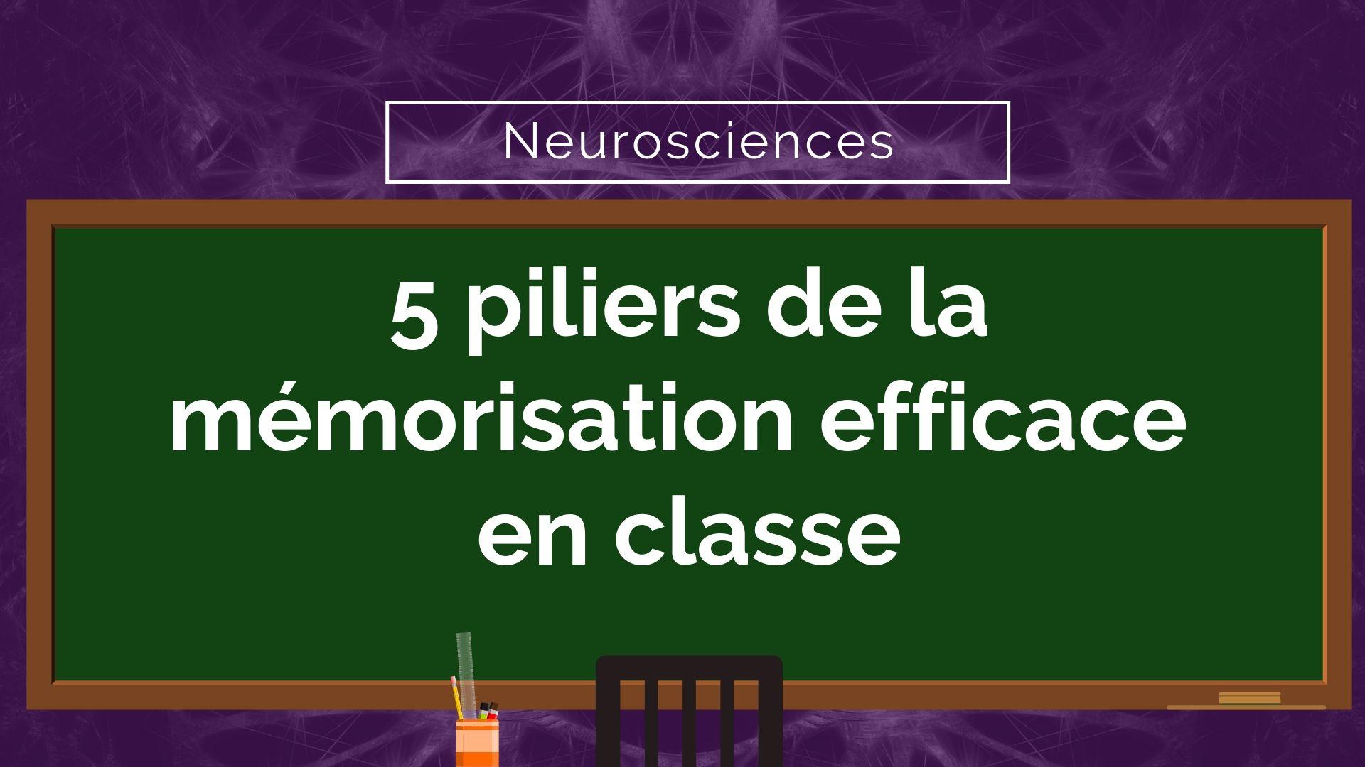 mémorisation efficace en classe
