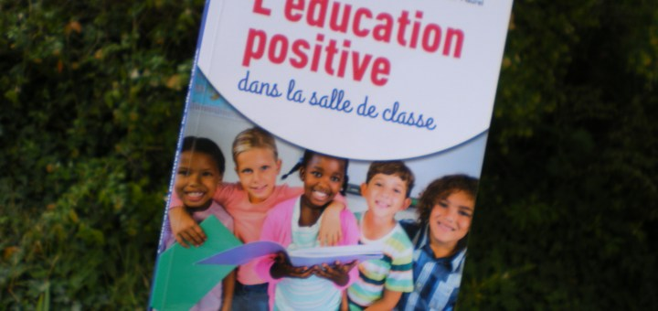education positive bienveillance en classe