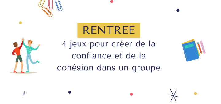 rentree-jeux-cohesion-groupe-classe