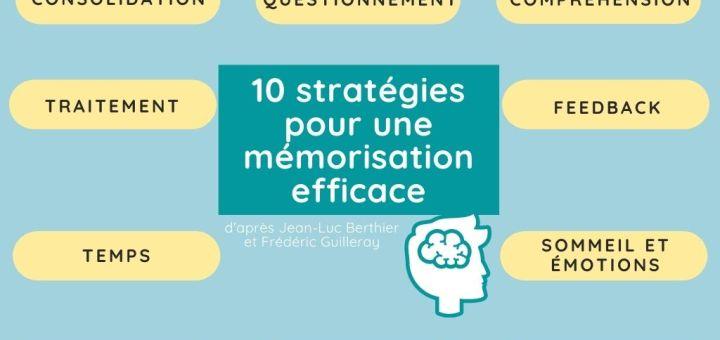 10 stratégies pour une mémorisation efficace