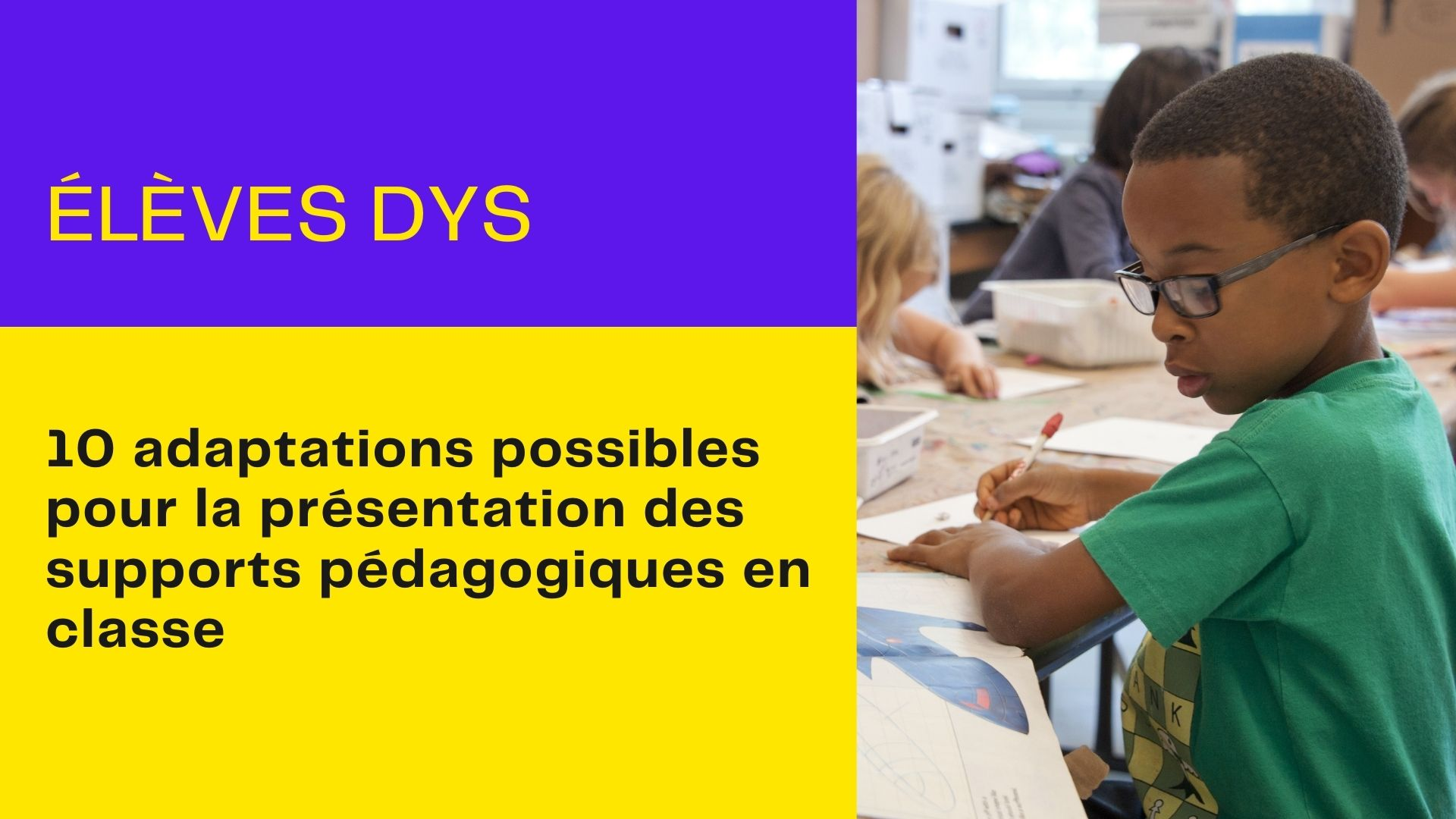 adaptations-supports-pedagogiques-eleves-dys