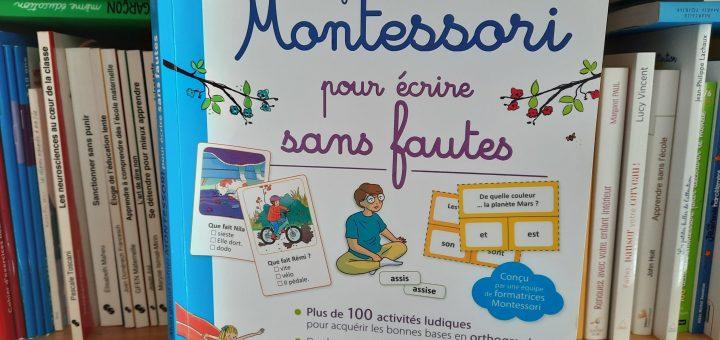 cahier activités montessori pas de faute orthographe