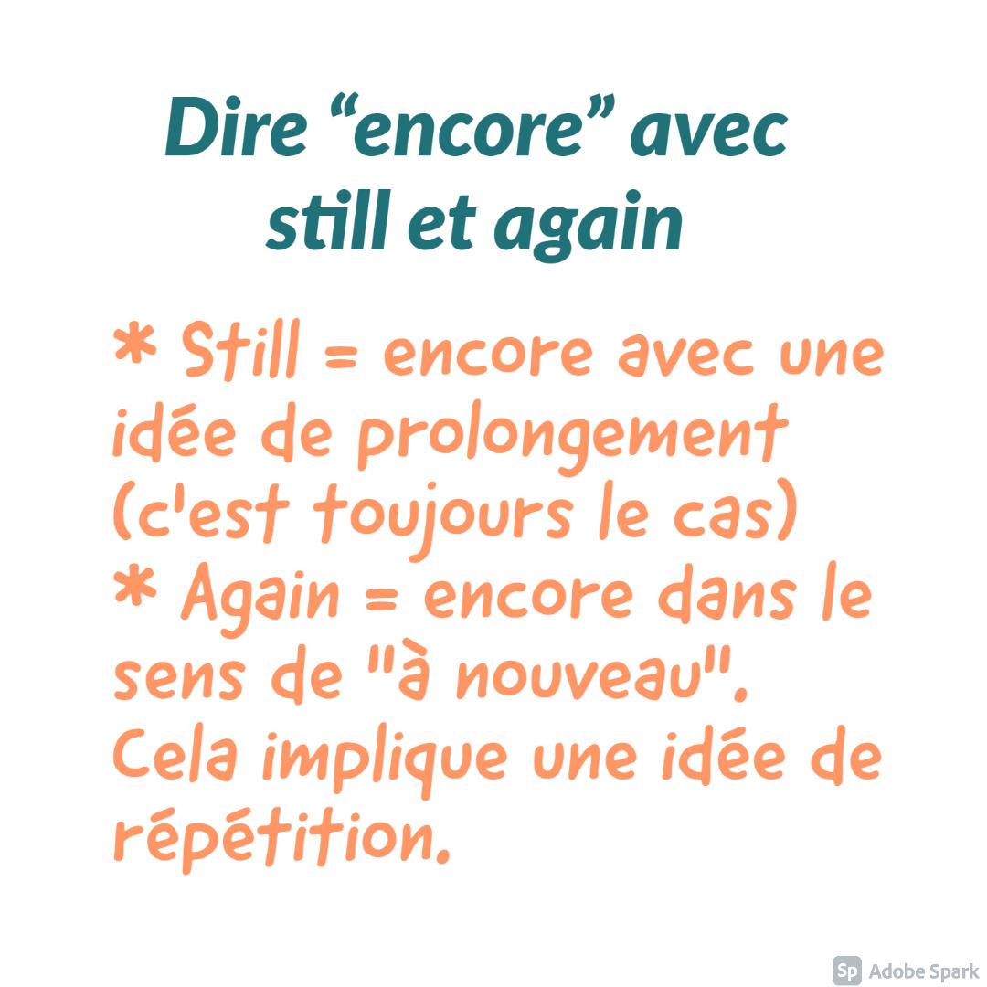 Comment traduire «encore» en anglais ?