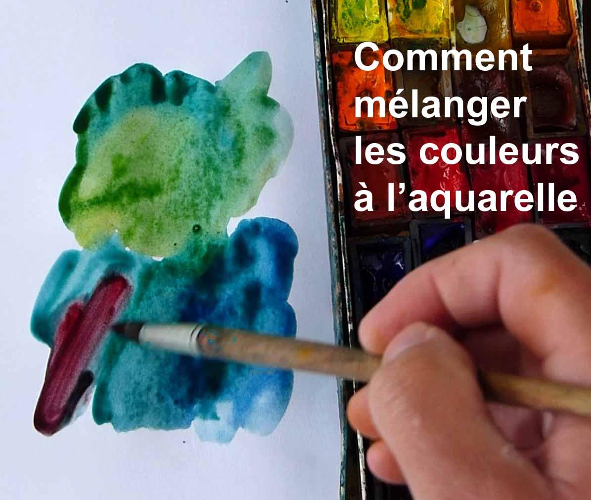 Comment mélanger les couleurs à l'aquarelle