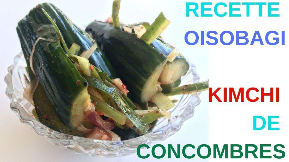 Recette du Kimchi de concombre