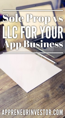 Sole Prop vs LLC for your App Business