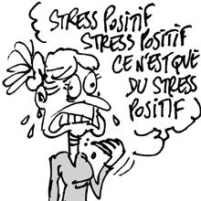 stress positif - Les 5 moyens de faire baisser le stress au travail