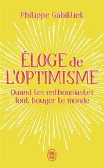 """Eloge de l optimisme - Le livre """"feel good"""" du mois : Optimisme"""