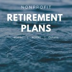 Retirement Plans for Not-for-Profit Organizations