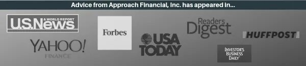 Advice from Approach Financial Inc. has been in the news!