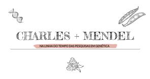 Charles + Mendel