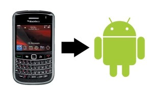 migrating from blackberry to android