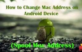How to Change Mac Address on Android Device (Spoof Mac Address)