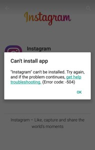 Instagram can't be installed due to Error code: -504