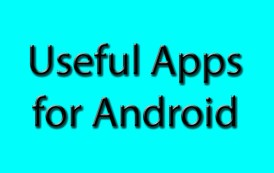 Useful apps for android
