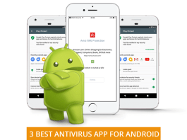 3 Best Antivirus Application For Android