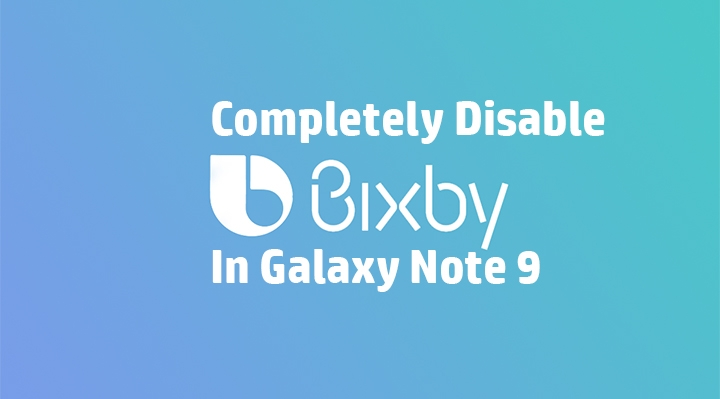 Disable Bixby in Galaxy Note 9