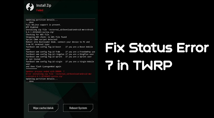 Fix Status Error 7 in TWRP Recovery [How To]