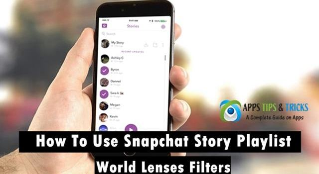 How To Use Snapchat Story Playlist