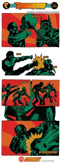 14 Nov.2016 Rashtraman vs. Cowboy: Civil War Whoosh! Pow! Bish! Dishoom! Kapow! Dishoom!