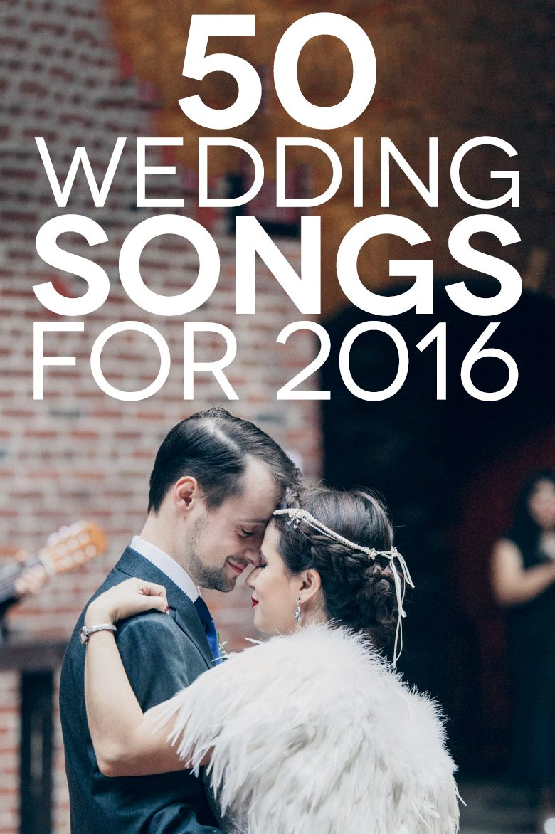 Top First Dance Wedding Songs 2017