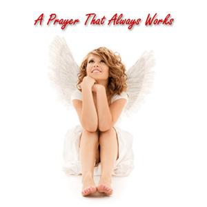 A Prayer That Always Works