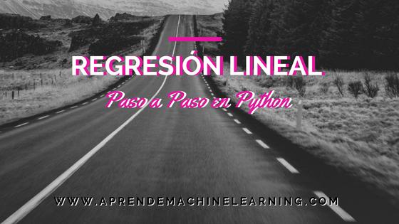 Regresión Lineal en español con Python