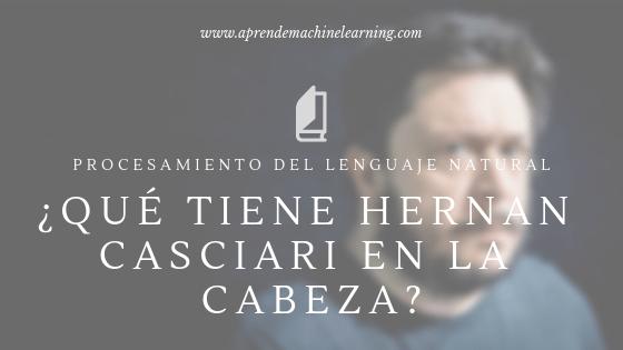 NLP: Analizamos los cuentos de Hernan Casciari