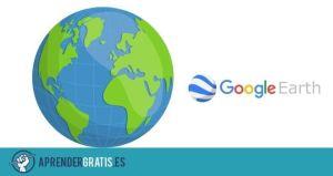 Aprender Gratis | Curso para conocer Google Earth