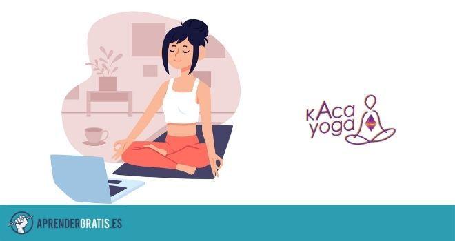 Aprender Gratis | Curso de kaca Yoga en 14 clases
