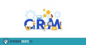 Aprender Gratis | Curso de creación de un CRM con Hubspot