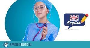Aprender Gratis | Curso de inglés de Primeros Auxilios y Enfermería