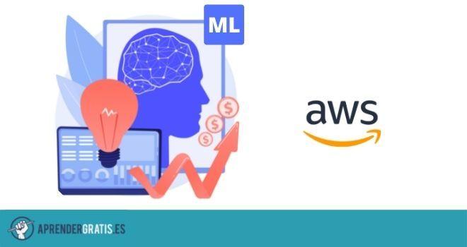 Aprender Gratis | Curso para aprender Machine Learning con AWS