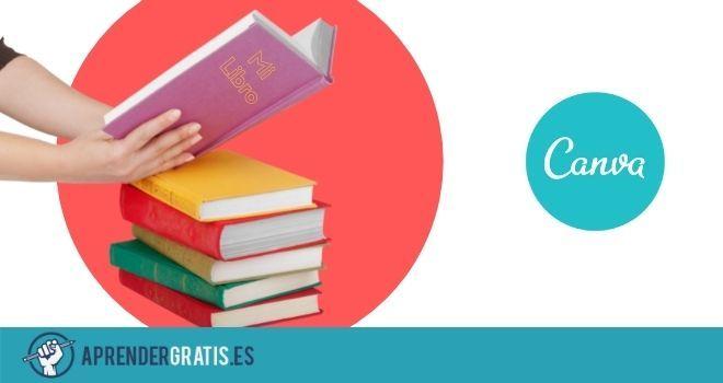 Aprender Gratis   Curso para crear un ebook en Canva