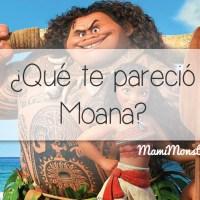 ¿Qué te pareció Moana?