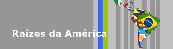Raízes da América