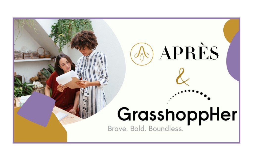 Après Partnership with GrasshoppHer