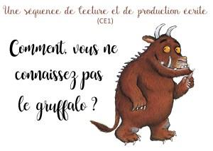 Gruffalo : séquence lecture et production écrite