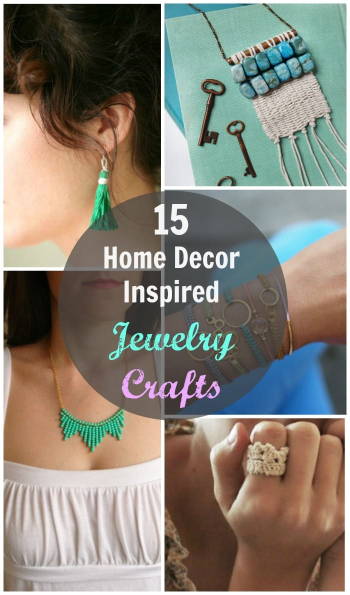 Jewelry-making is a great way to teach yourself home crafts and DIYs that you've always wanted to try. This list of 15 jewelry crafts provide basic introductions to such home crafting traditions as weaving, macrame and more.