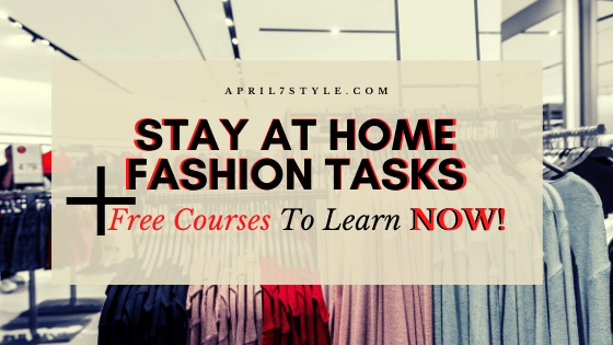 STAY-AT-HOME-FASHION-TASKS