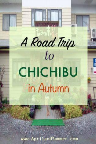 A Road Trip to Chichibu in Autumn
