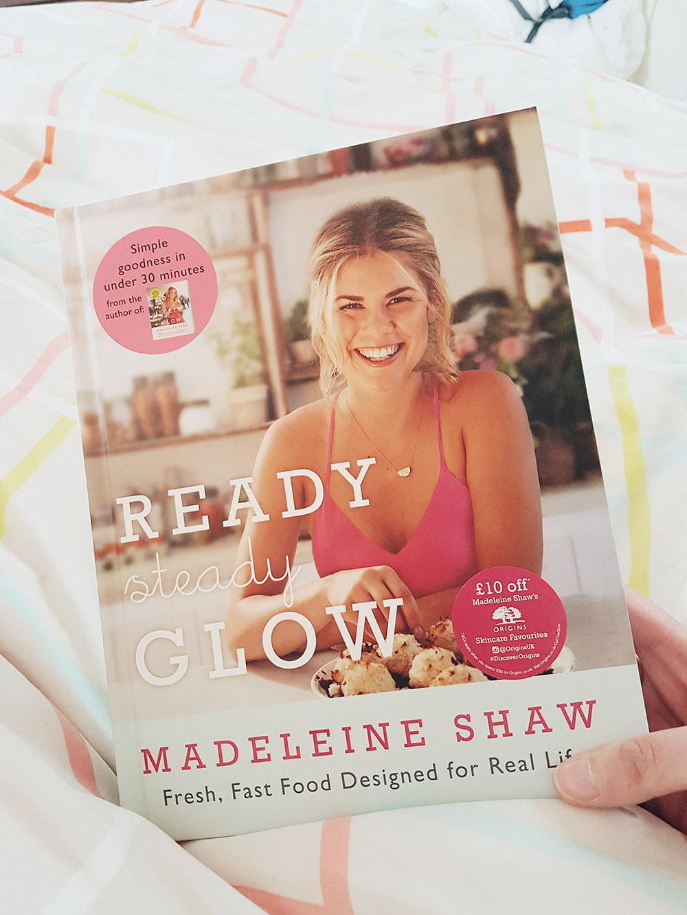 Madeleine Shaw Ready Steady Glow Cookbook