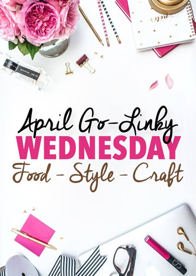 April Go-Linky Party has tons of ideas for recipes, crafts and style!