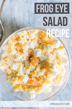Easy Frog Eye Salad Recipe