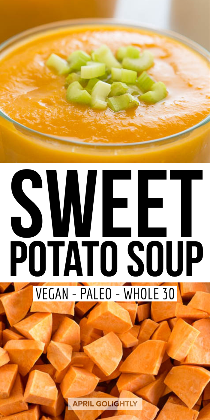 Paleo Vegan Whole 30 Sweet Potato Soup