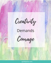 Creative Fear and Courage