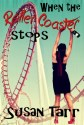 whentherollercoasterstops