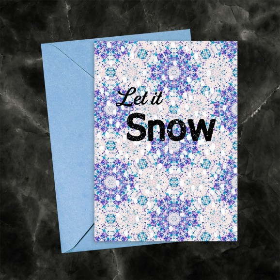 Let it Snow Kaleidoscope 50 Printable Greeting Card
