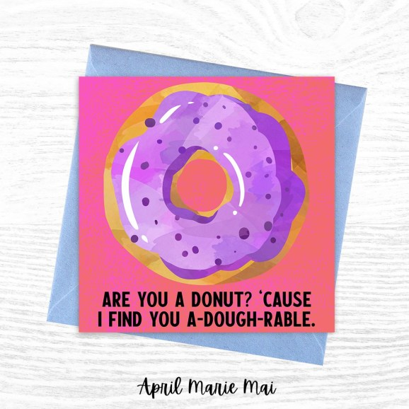 Are You a Donut? Because I Find You A-dough-rable Printable Greeting Card
