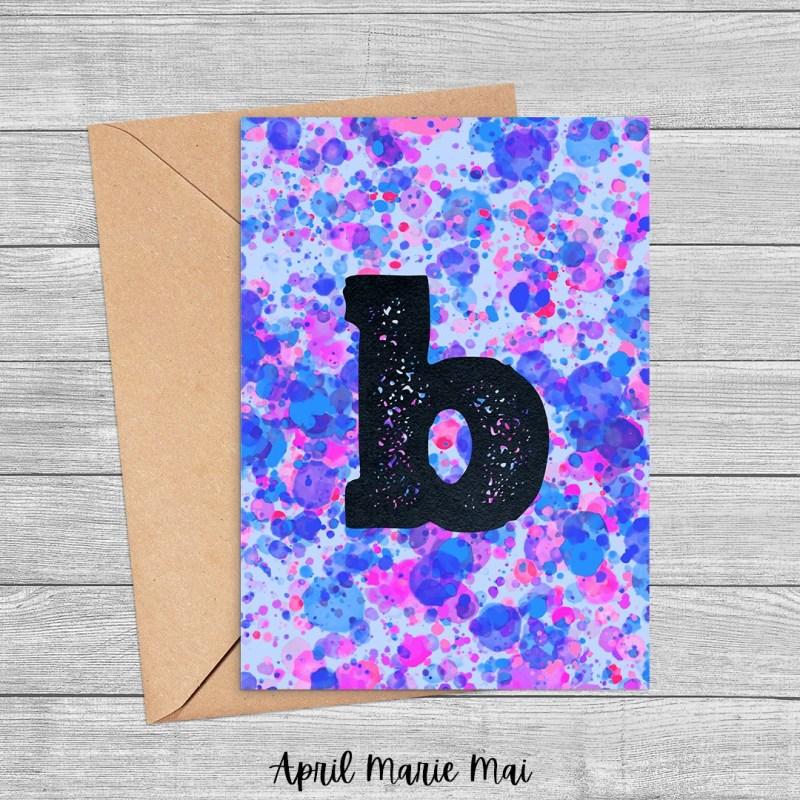 Letter B Monogram Paint Splatter Printable Greeting Card in Purple, Blue & Pink